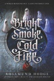 bright-smoke-cold-fire