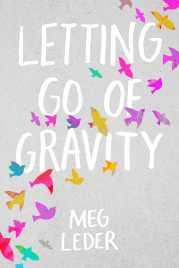 letting-go-of-gravity-9781534403161_hr