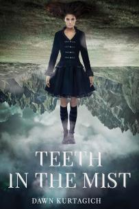 Teeth+in+the+Mist